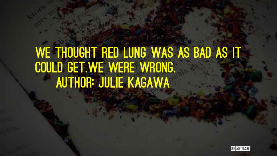 Julie Kagawa Quotes 914866