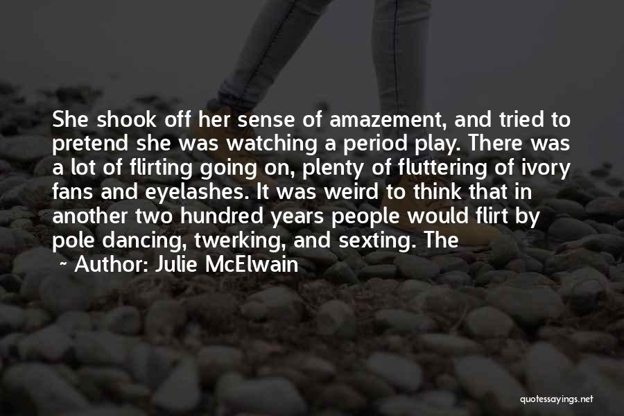 Julie McElwain Quotes 136308