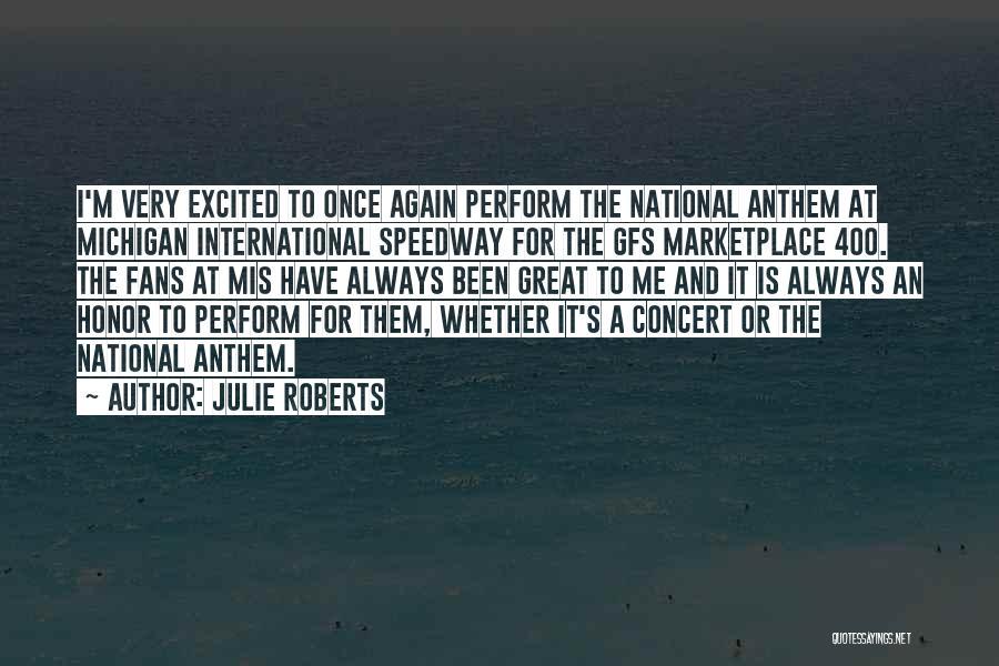 Julie Roberts Quotes 1071306