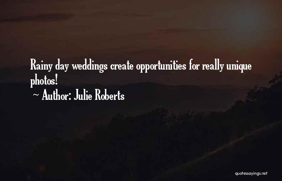 Julie Roberts Quotes 1582294