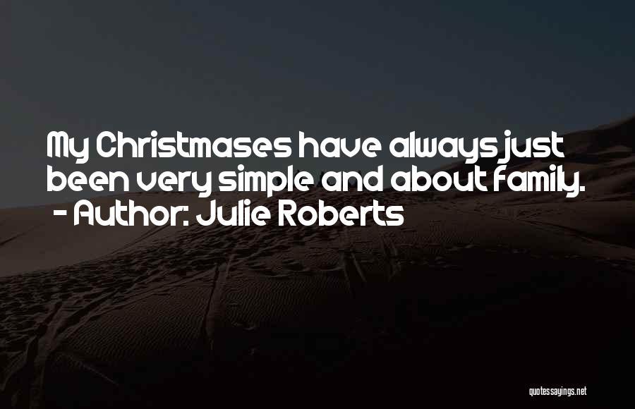 Julie Roberts Quotes 1594530