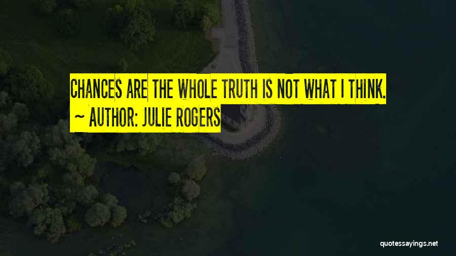Julie Rogers Quotes 1089624