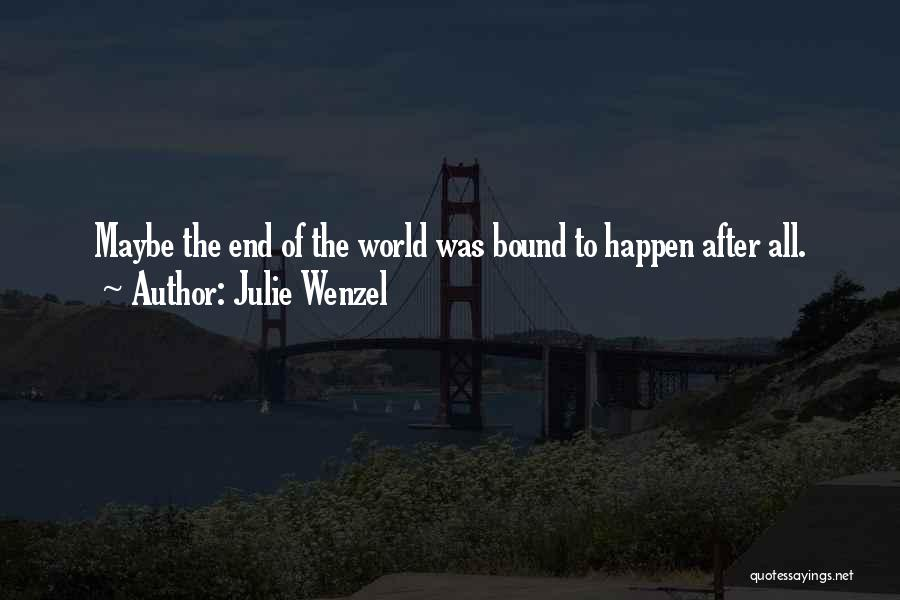 Julie Wenzel Quotes 1757805