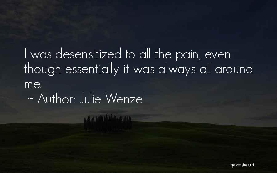 Julie Wenzel Quotes 579869