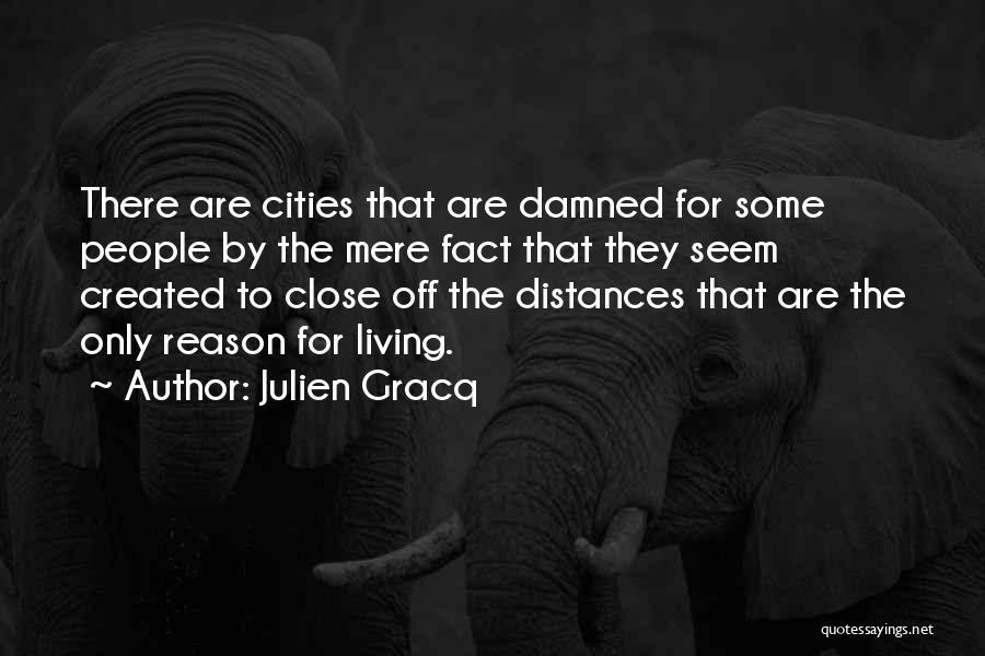 Julien Gracq Quotes 1268324