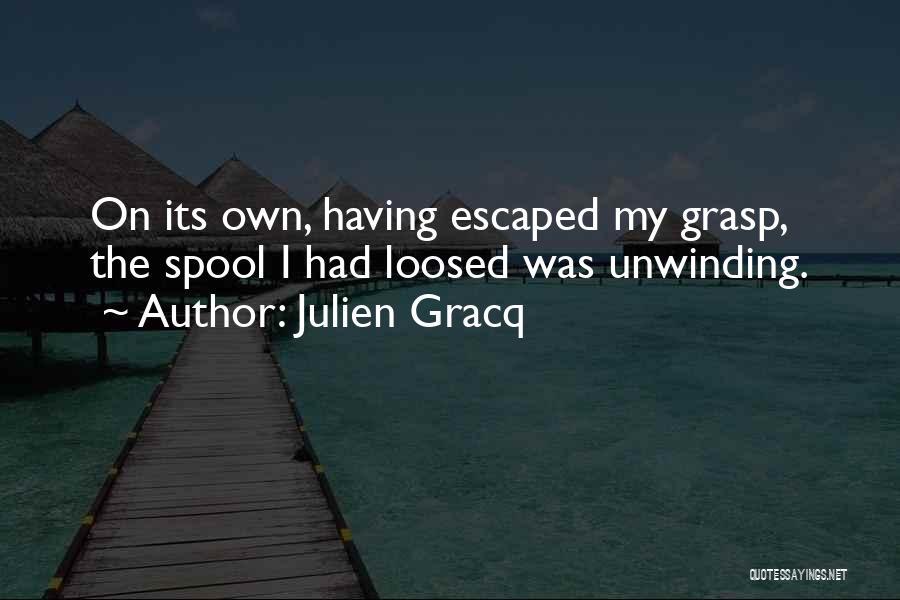 Julien Gracq Quotes 1669492