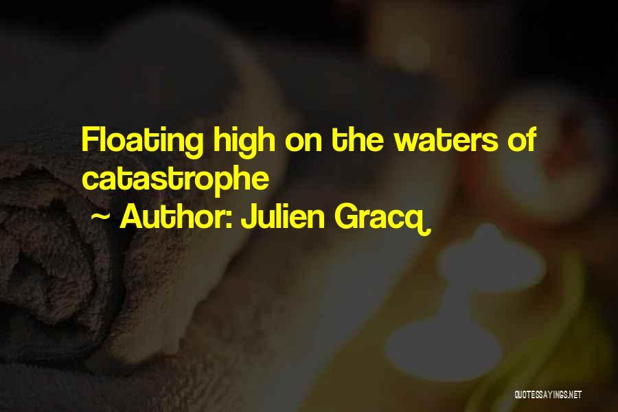 Julien Gracq Quotes 1849665