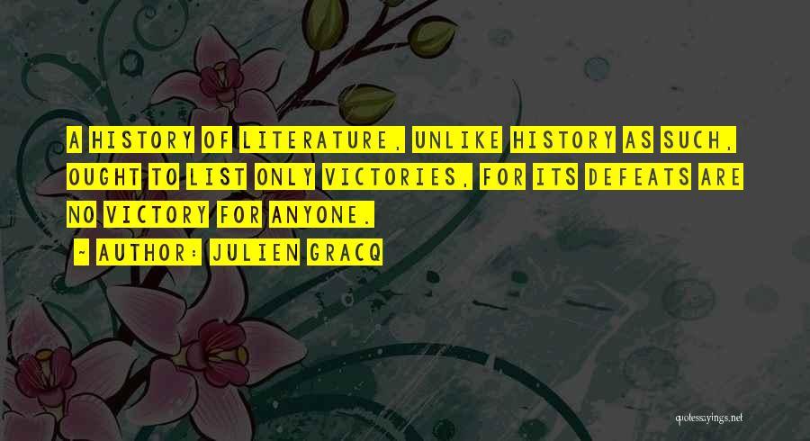 Julien Gracq Quotes 644969