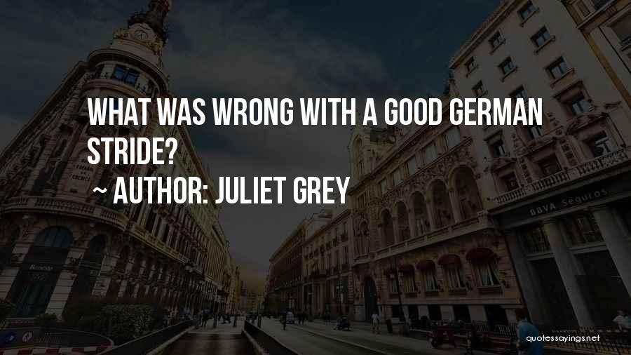 Juliet Grey Quotes 1431986