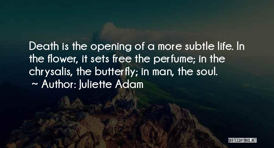 Juliette Adam Quotes 564090