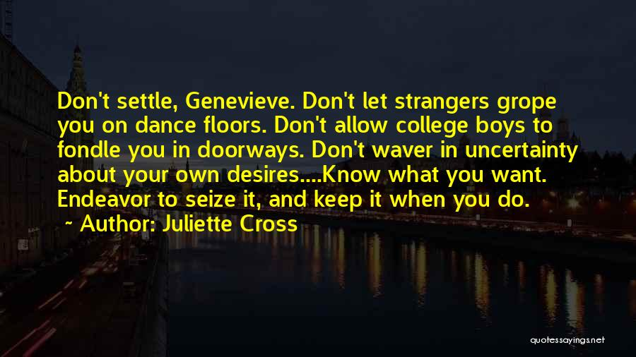 Juliette Cross Quotes 1372742
