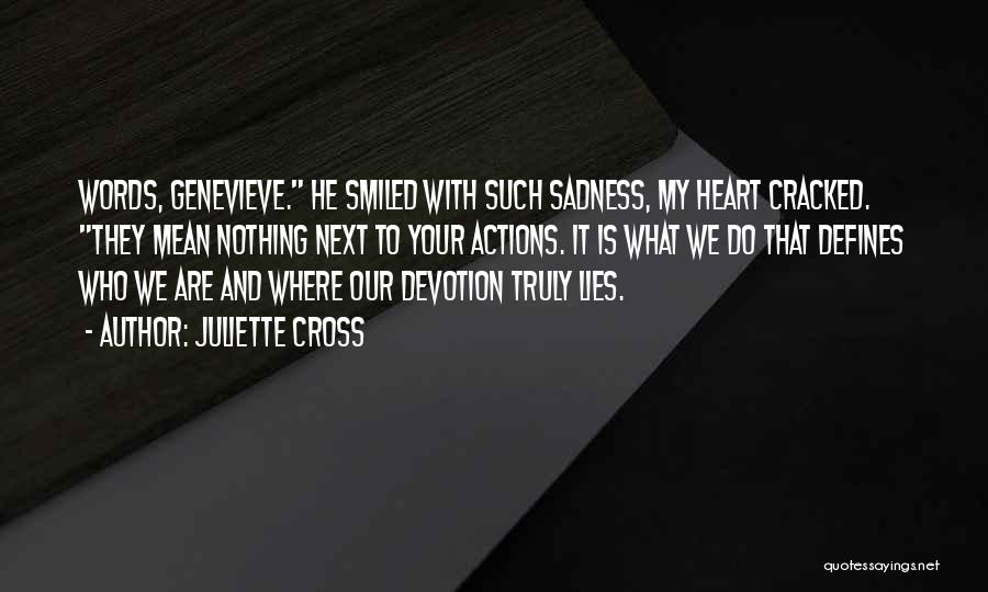 Juliette Cross Quotes 258331