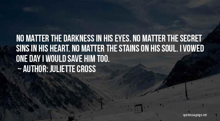 Juliette Cross Quotes 94137