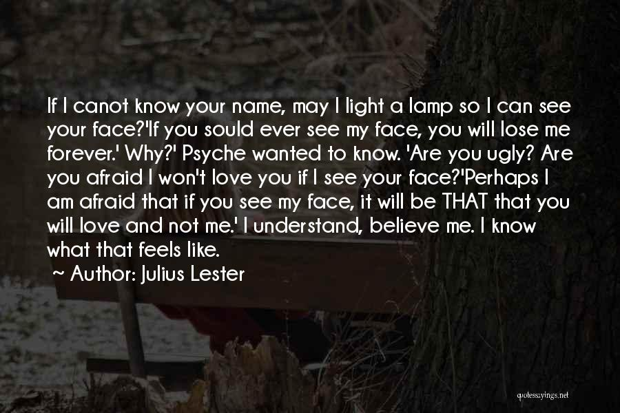 Julius Lester Quotes 1117949