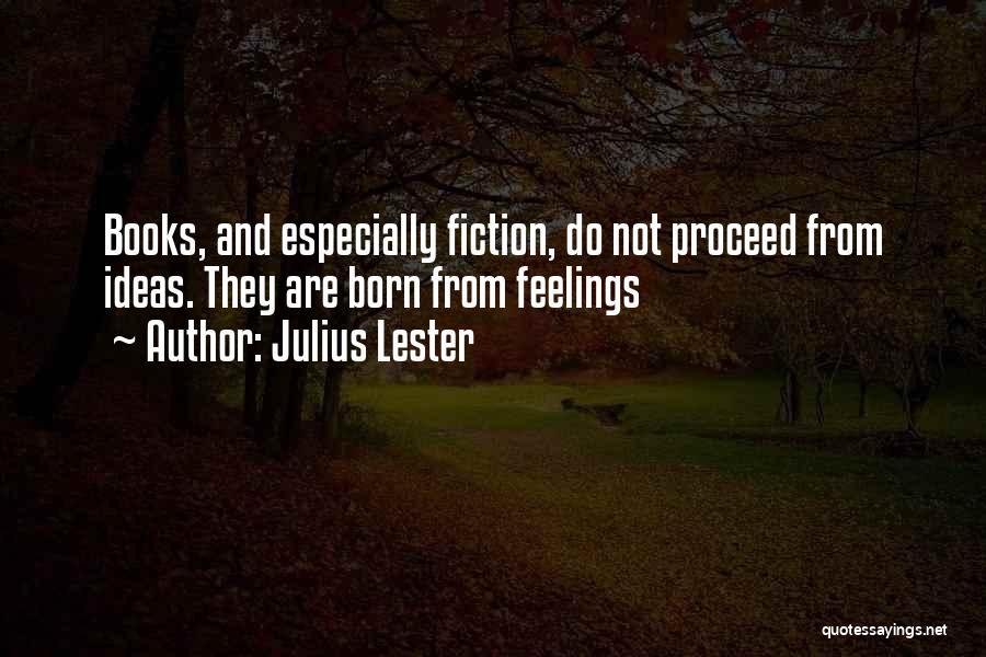 Julius Lester Quotes 1295663