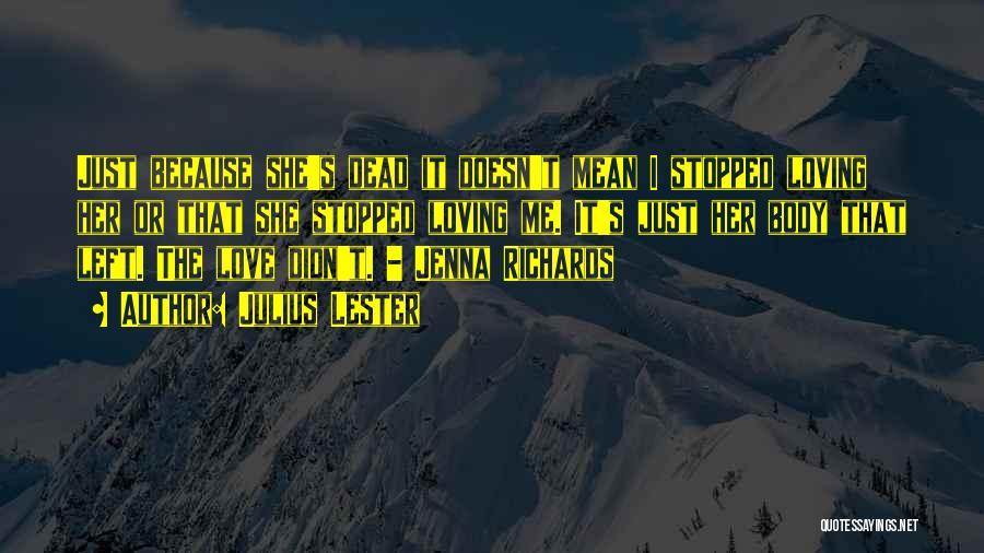 Julius Lester Quotes 1497120
