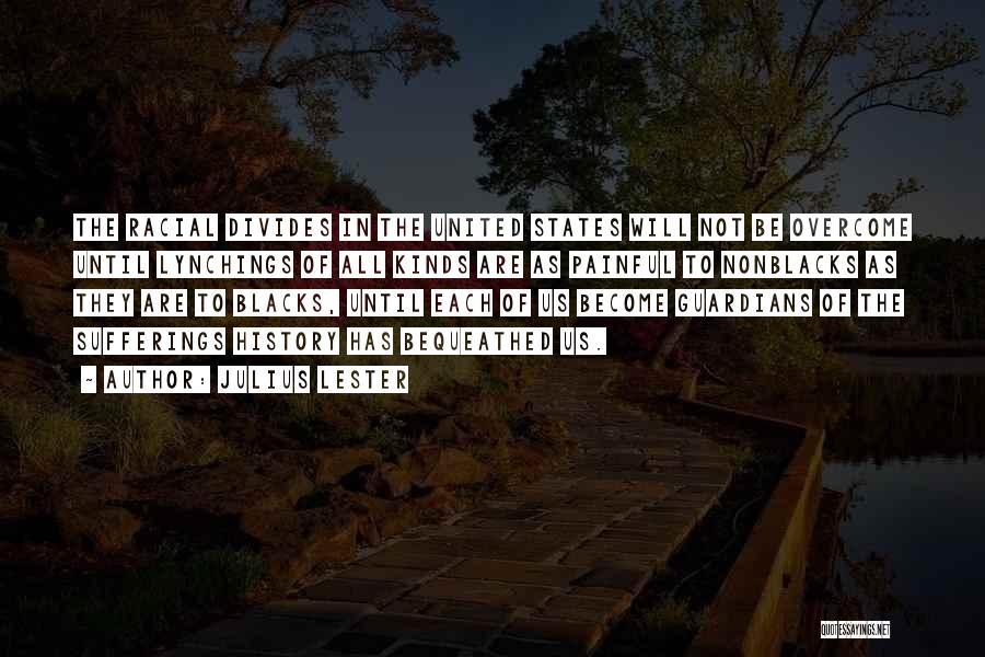 Julius Lester Quotes 1613309