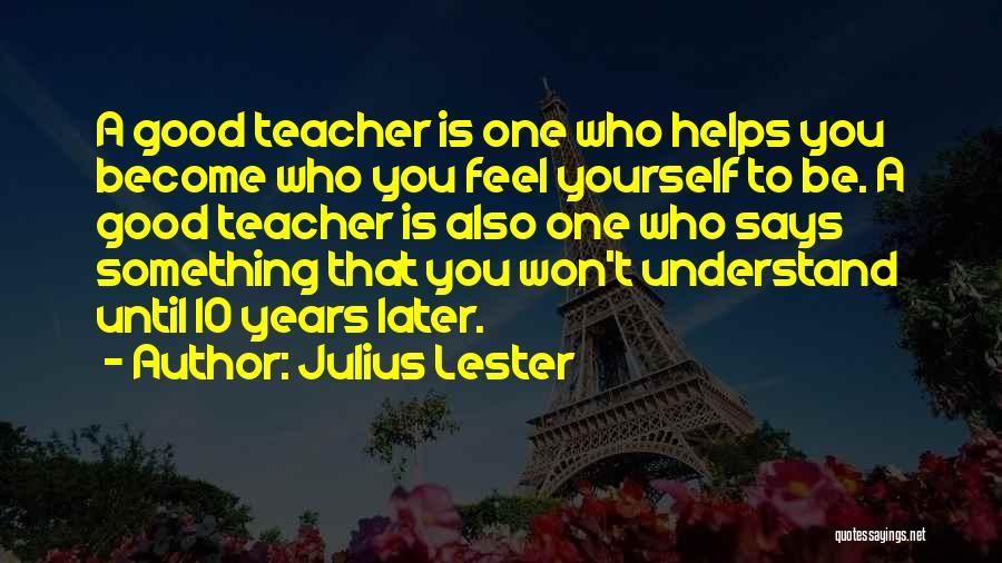 Julius Lester Quotes 1655400