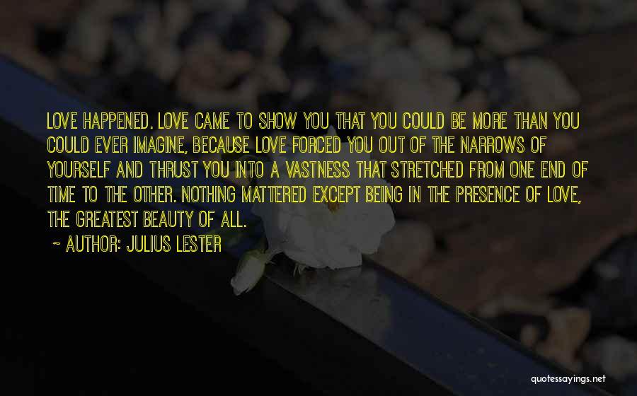 Julius Lester Quotes 1825740