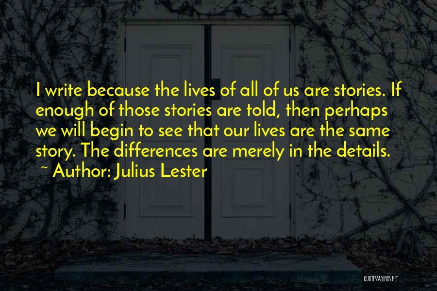 Julius Lester Quotes 1874974
