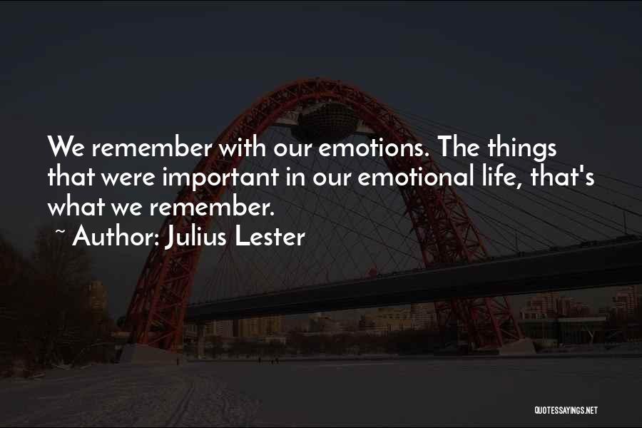 Julius Lester Quotes 2078853