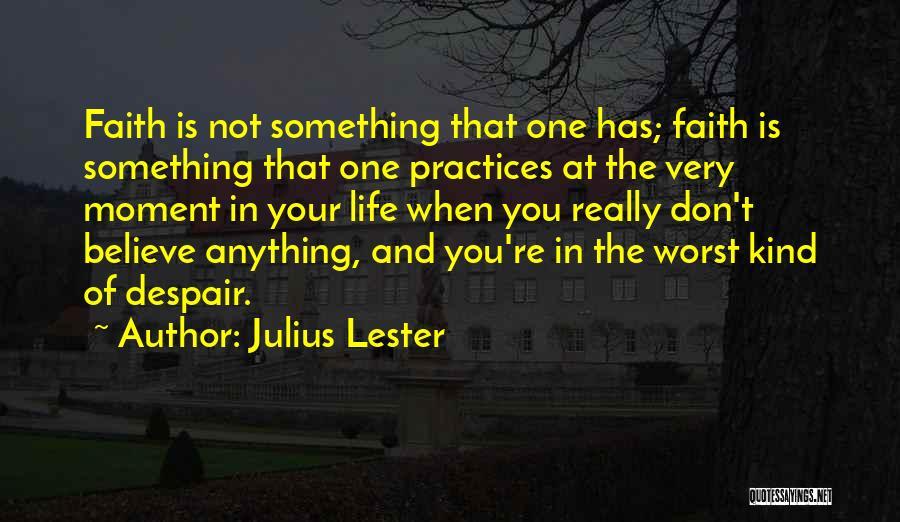 Julius Lester Quotes 2165796