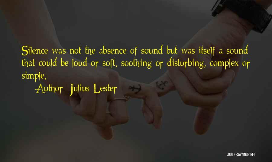 Julius Lester Quotes 220890