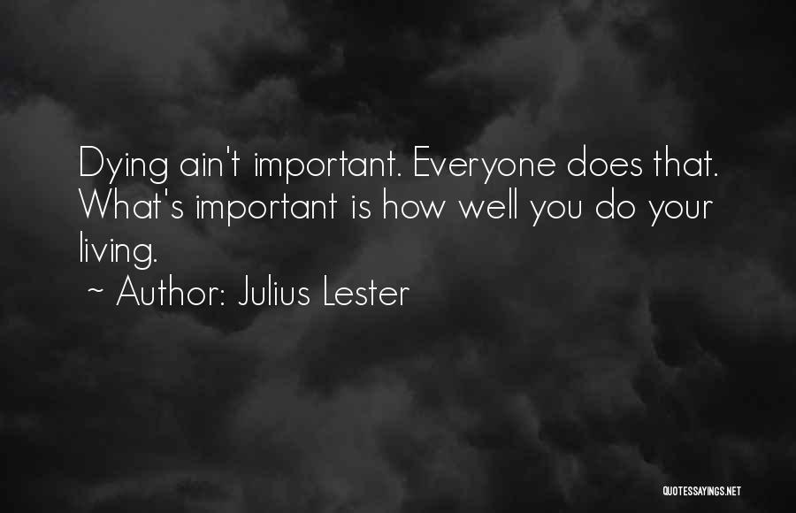 Julius Lester Quotes 2253479