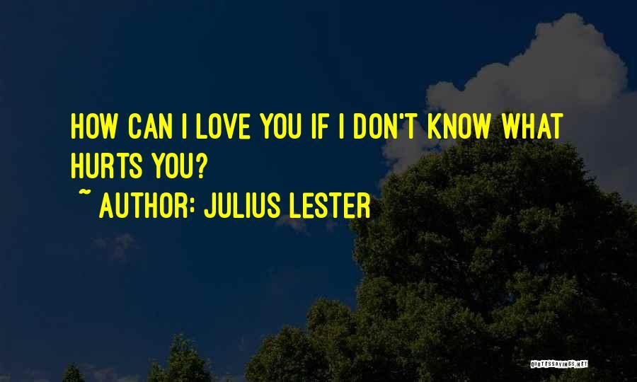 Julius Lester Quotes 358786