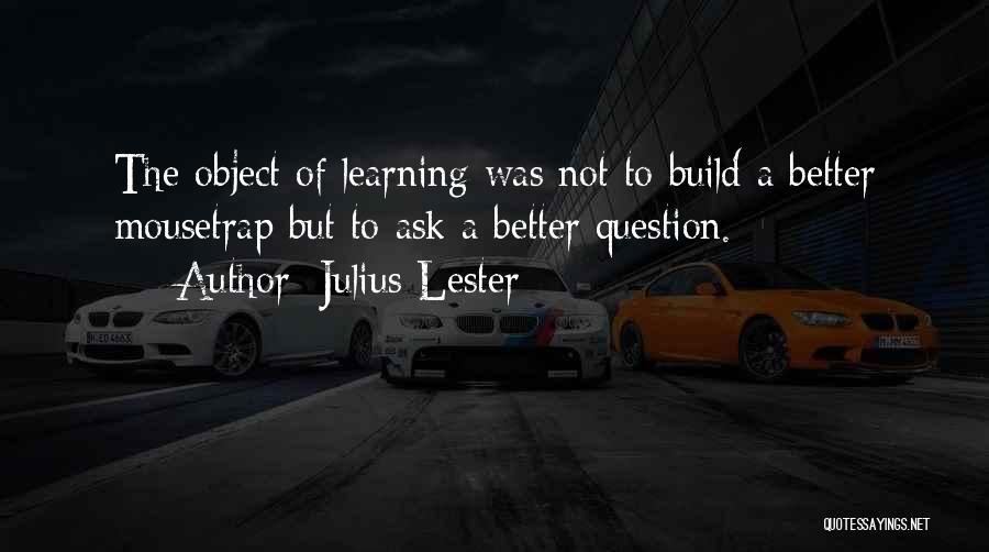 Julius Lester Quotes 587253