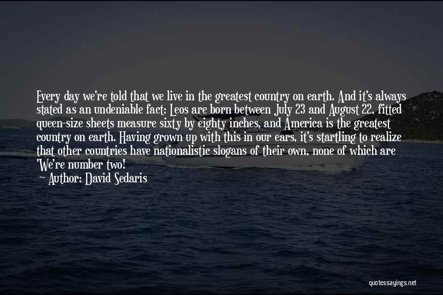 July Born Quotes By David Sedaris