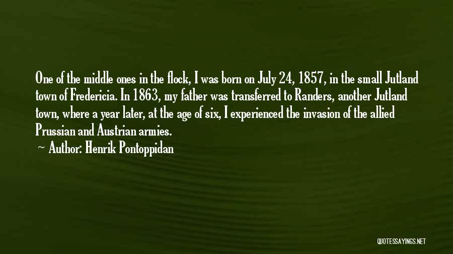 July Born Quotes By Henrik Pontoppidan