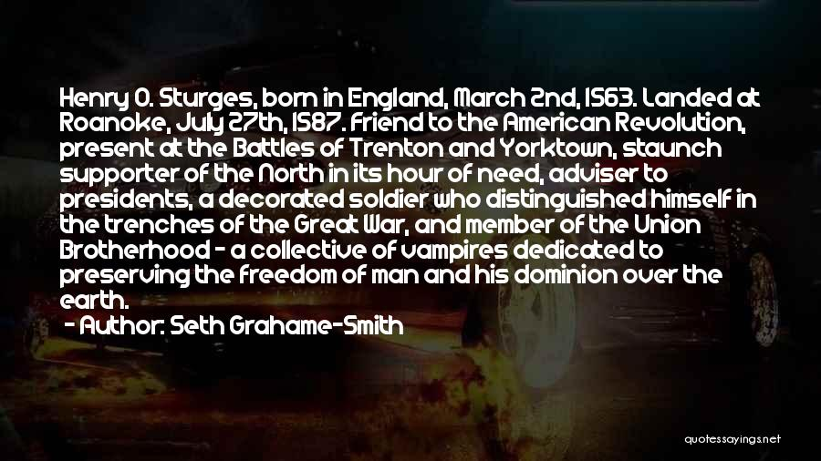 July Born Quotes By Seth Grahame-Smith