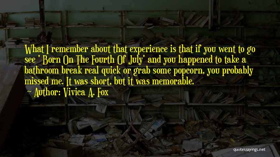July Born Quotes By Vivica A. Fox