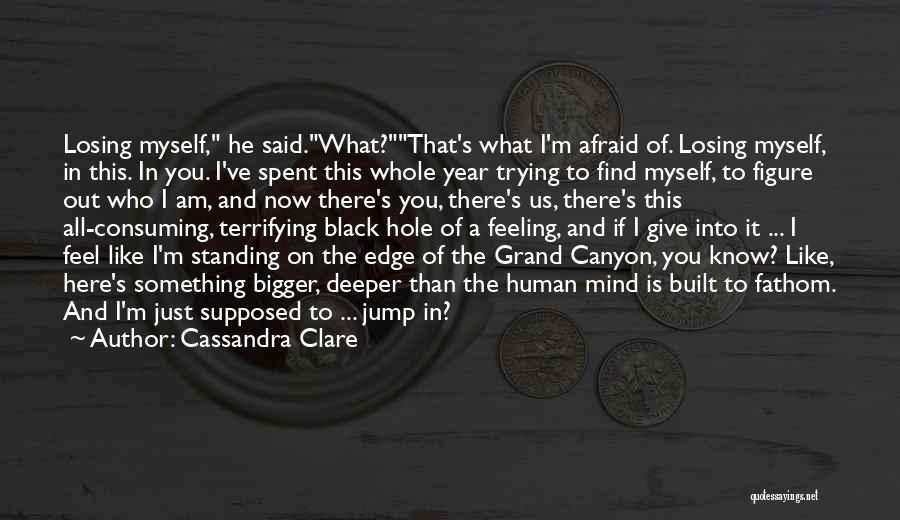 Jump Off The Edge Quotes By Cassandra Clare