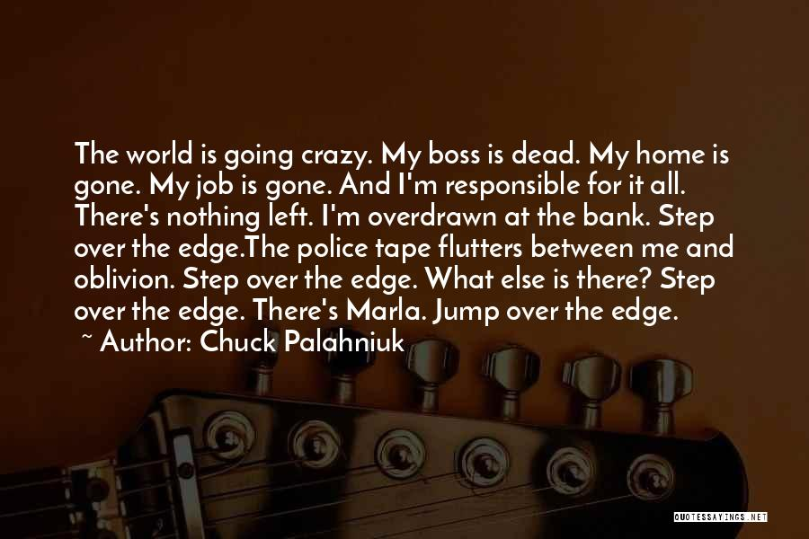 Jump Off The Edge Quotes By Chuck Palahniuk