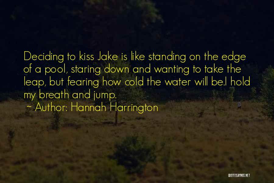 Jump Off The Edge Quotes By Hannah Harrington