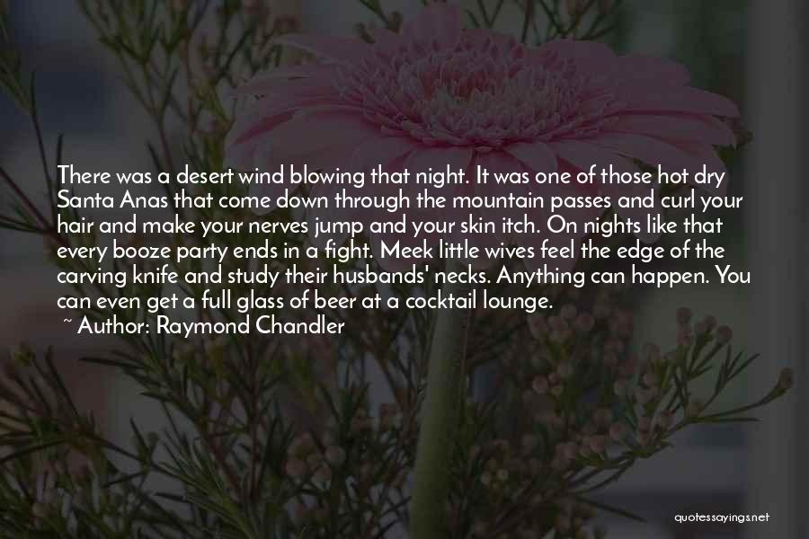 Jump Off The Edge Quotes By Raymond Chandler