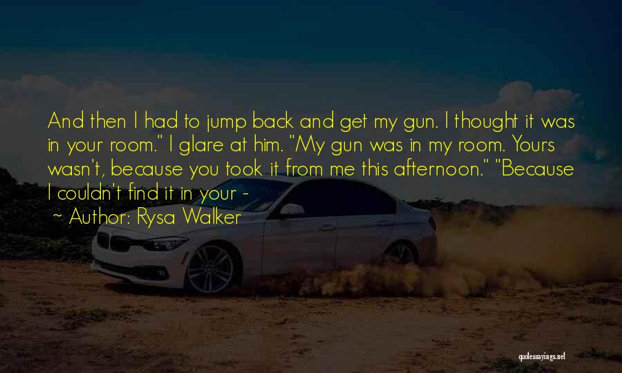 Jump Off The Edge Quotes By Rysa Walker