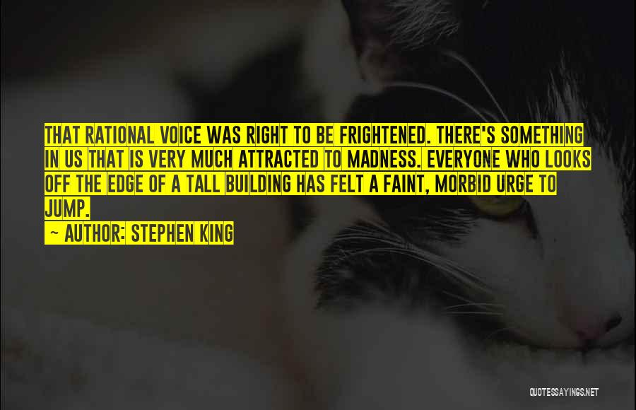 Jump Off The Edge Quotes By Stephen King