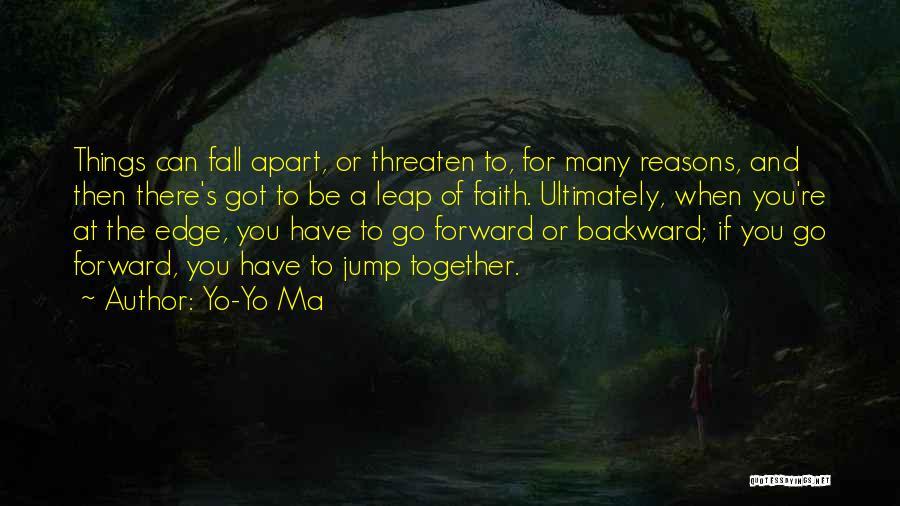 Jump Off The Edge Quotes By Yo-Yo Ma