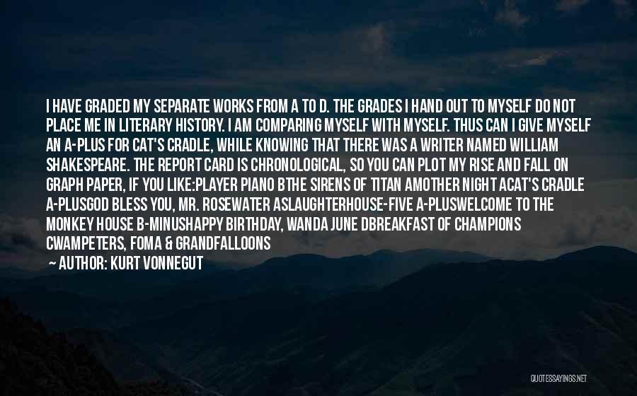 June Birthday Quotes By Kurt Vonnegut