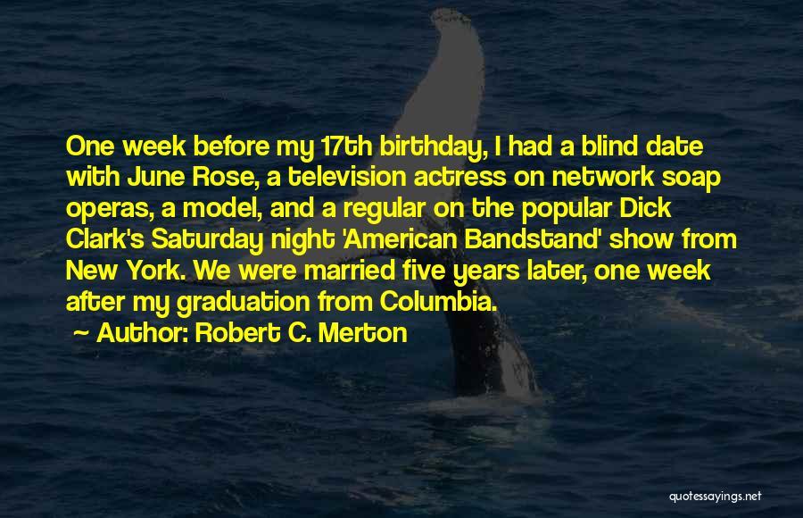 June Birthday Quotes By Robert C. Merton