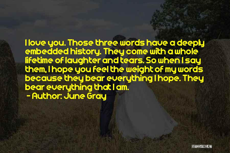 June Gray Quotes 1138786