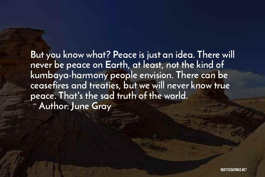 June Gray Quotes 243777