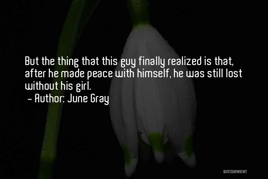 June Gray Quotes 572523