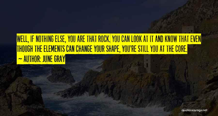 June Gray Quotes 810294