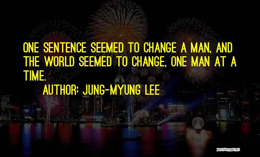 Jung-Myung Lee Quotes 2194836