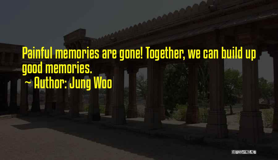 Jung Woo Quotes 1650523