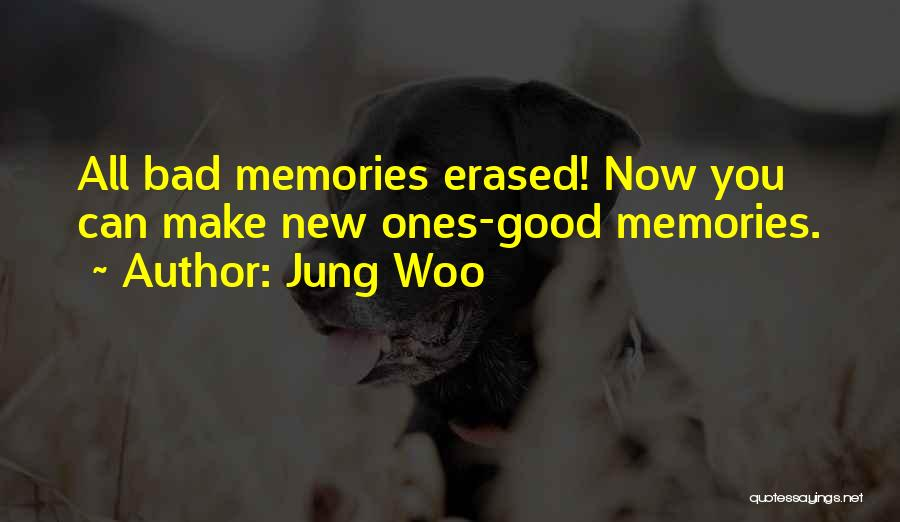 Jung Woo Quotes 2200923